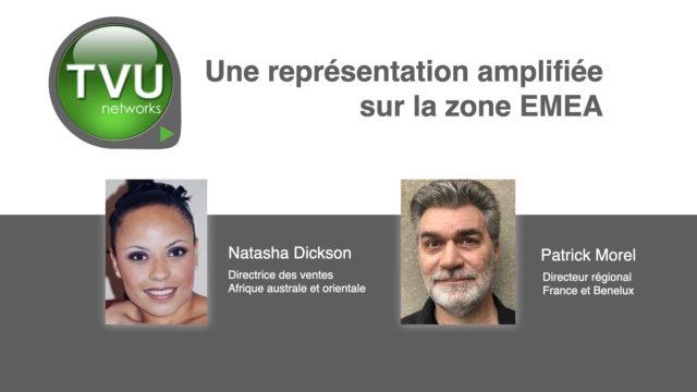 TVU Networks élargit sa représentation sur la zone EMEA © DR