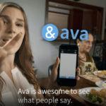 Sous-titrage pour les sourds et malentendants : Ava opère vers de nouvelles fonctionnalités avec Ava Sous-Titres et Ava Scribe © DR