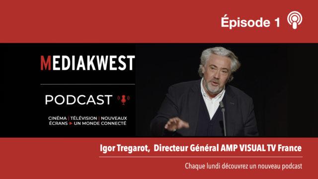 Igor Tregarot, Directeur Général AMP VISUAL TV France © DR