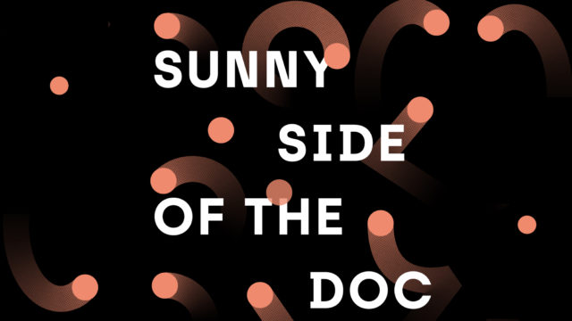 Sunny Side of the Doc 2021 passe totalement online © Scott Roberts, Studio Helm