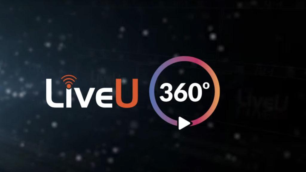LiveU 360° : nouveau service de vidéo en direct tout compris sur abonnement © DR