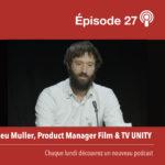 Unity Technologies, l'apogée des moteurs 3D temps réel © DR