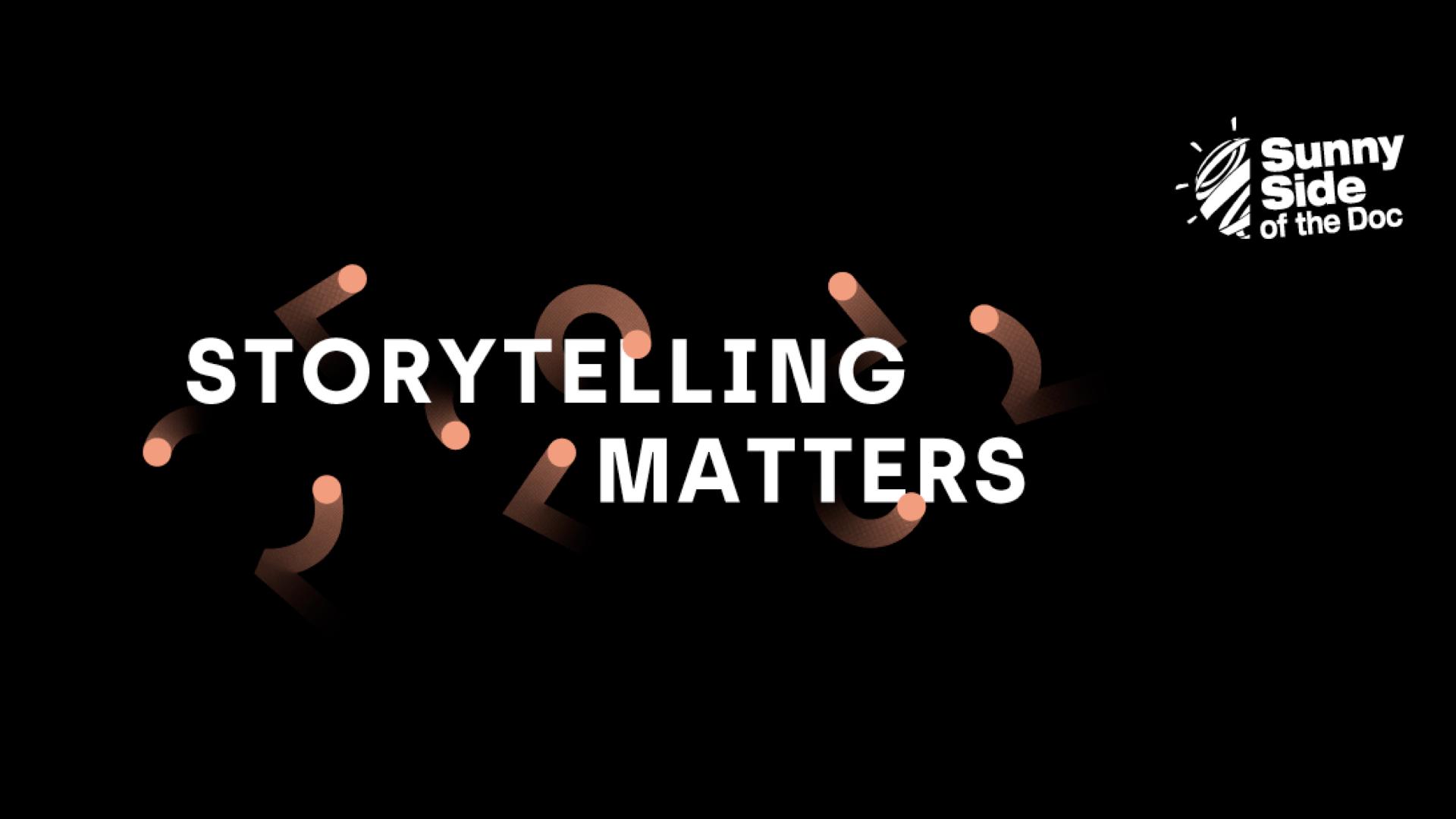 Là où le storytelling compte, le Sunny Side matters ! © DR