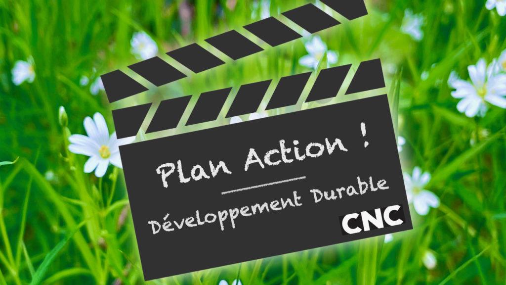 Plan Action ! ... ou la transition écologique et énergétique envisagée par le CNC © Mediakwest